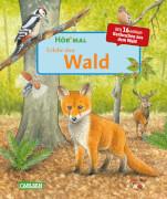 Hör mal: Erlebe den Wald, 32 Seiten, ab 5 Jahre