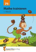 Mathe trainieren 1. Klasse. Ab 6 Jahre.